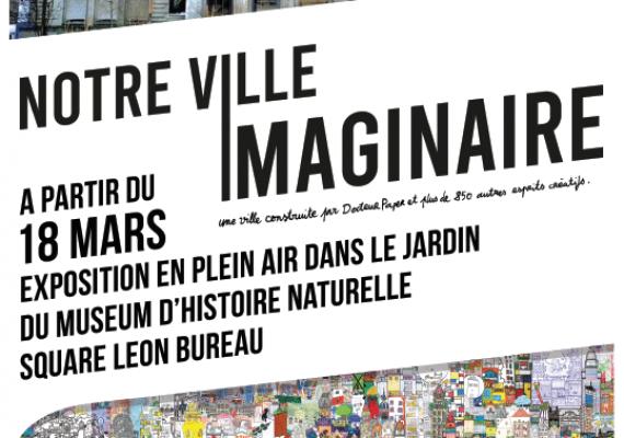 Exposition de « Notre ville imaginaire » au Jardin du Museum d'Histoire Naturelle de Nantes